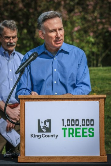 King County Executive Constantine launched the effort to plant a million trees.